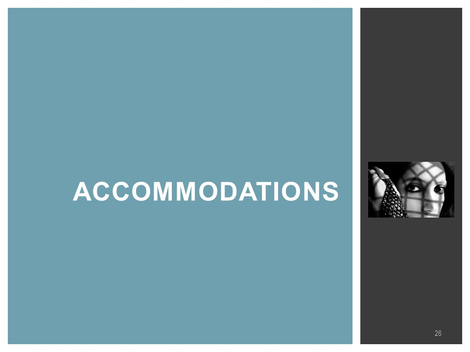 ACCOMMODATIONS 26