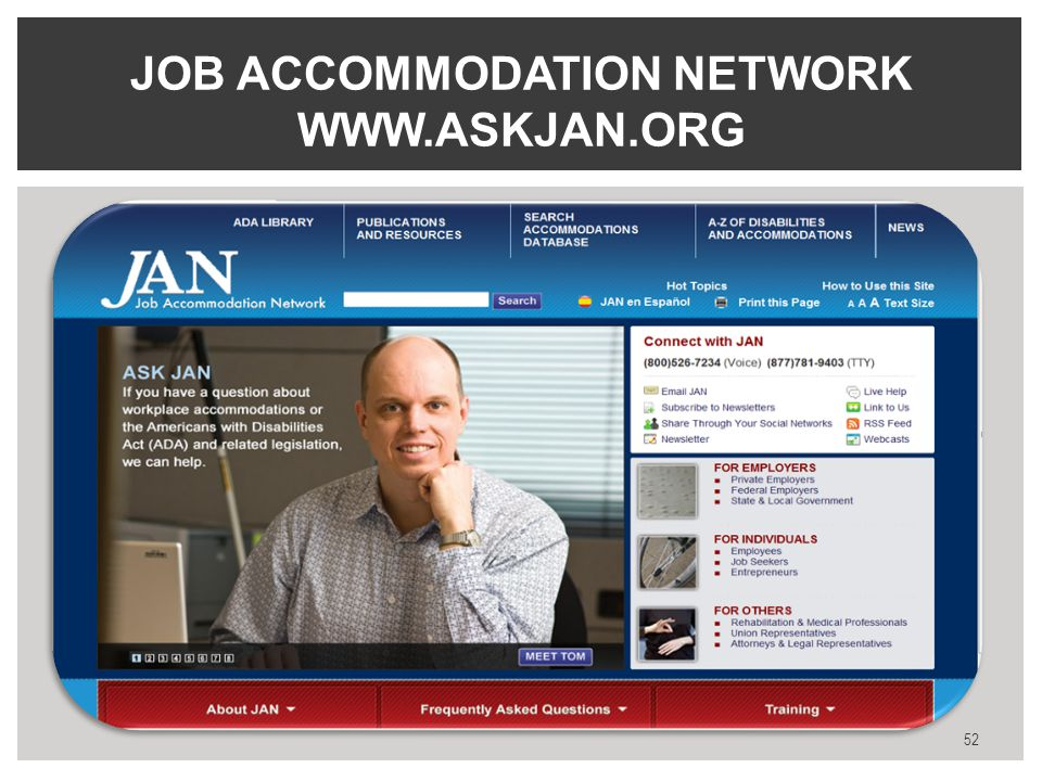 JOB ACCOMMODATION NETWORK WWW.ASKJAN.ORG 52