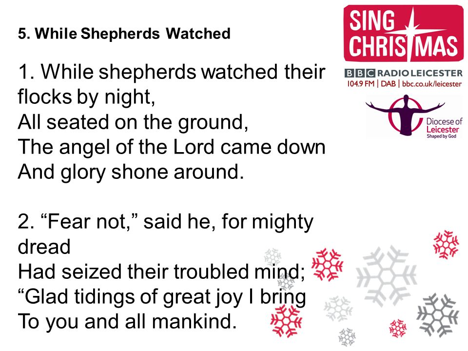 5. While Shepherds Watched 1.