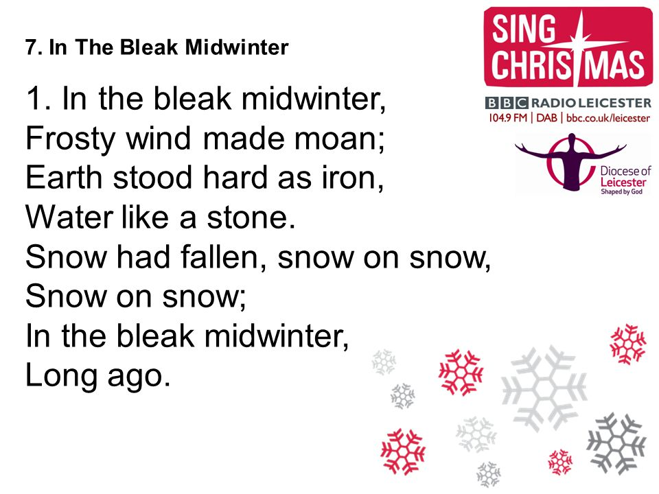 7. In The Bleak Midwinter 1.