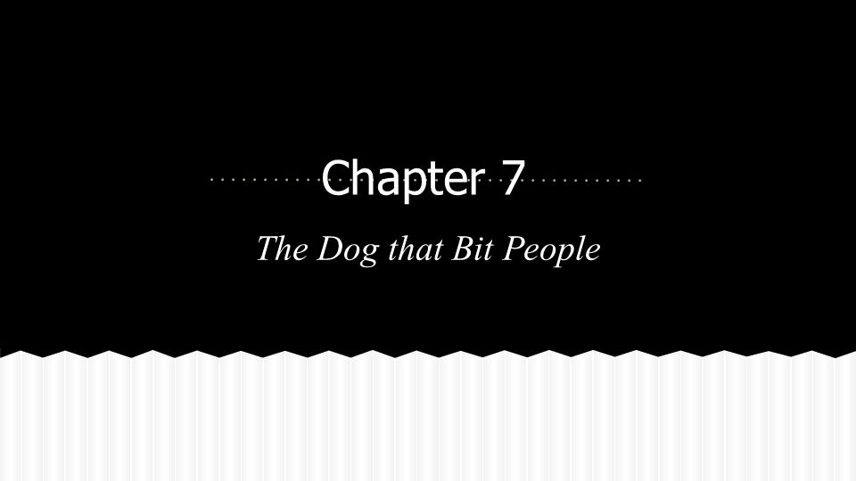 The Dog that Bit People Chapter 7