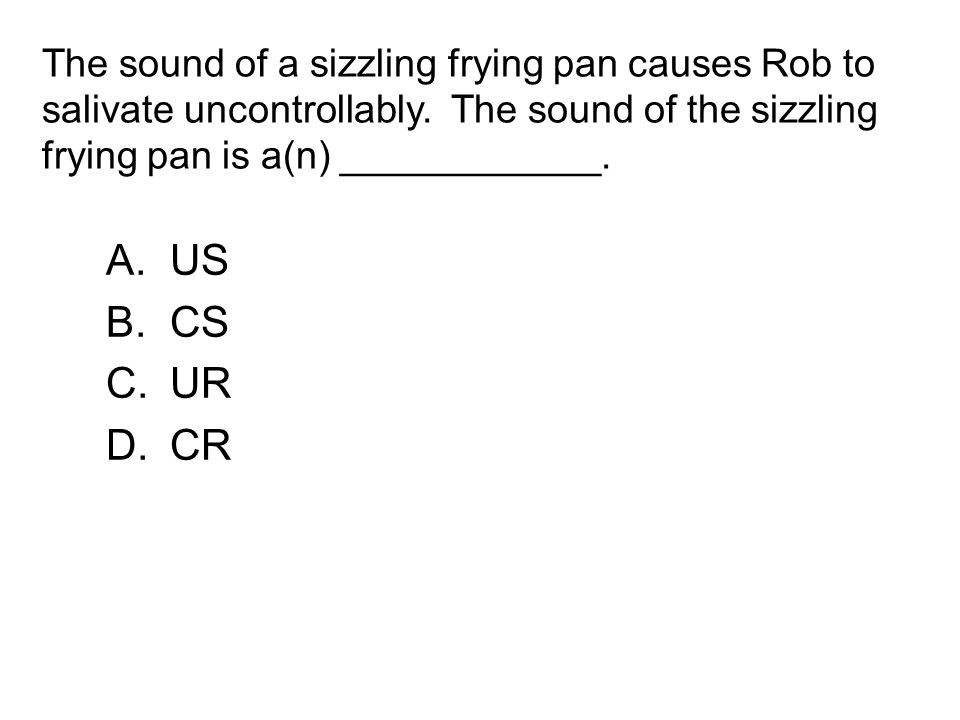The sound of a sizzling frying pan causes Rob to salivate uncontrollably.