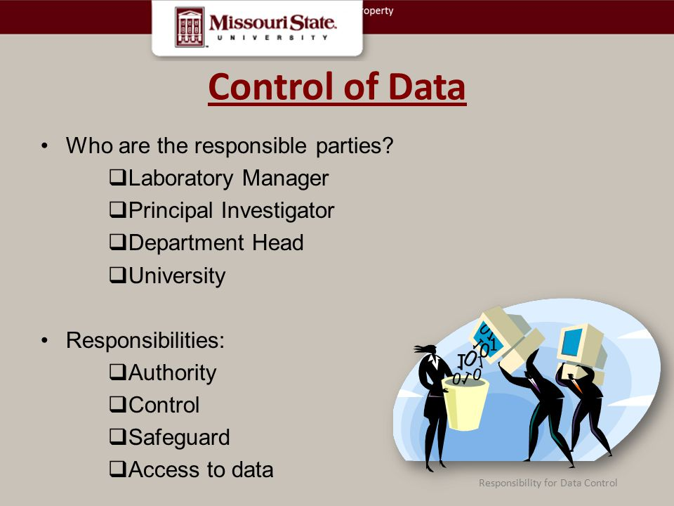 Control of Data Who are the responsible parties.