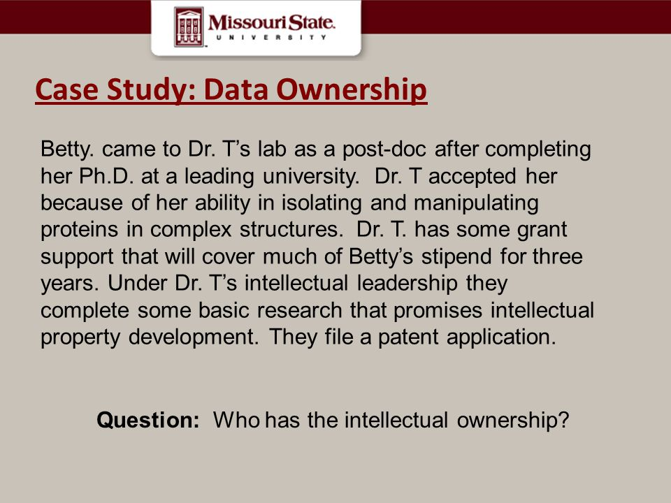 Case Study Case Study: Data Ownership Betty.came to Dr.