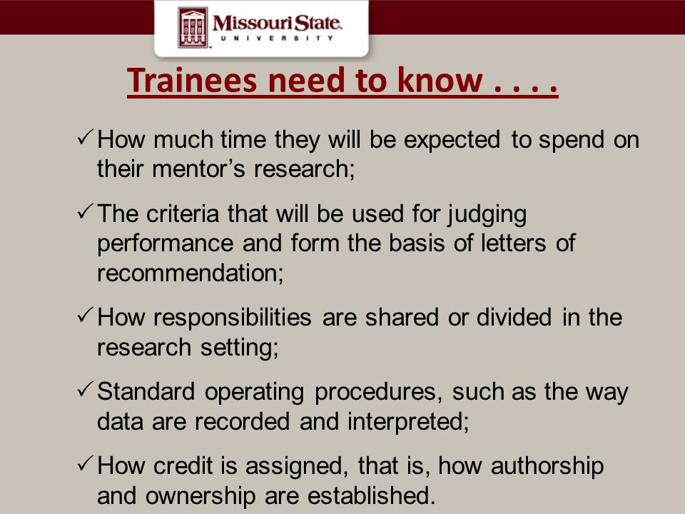 Trainees need to know....