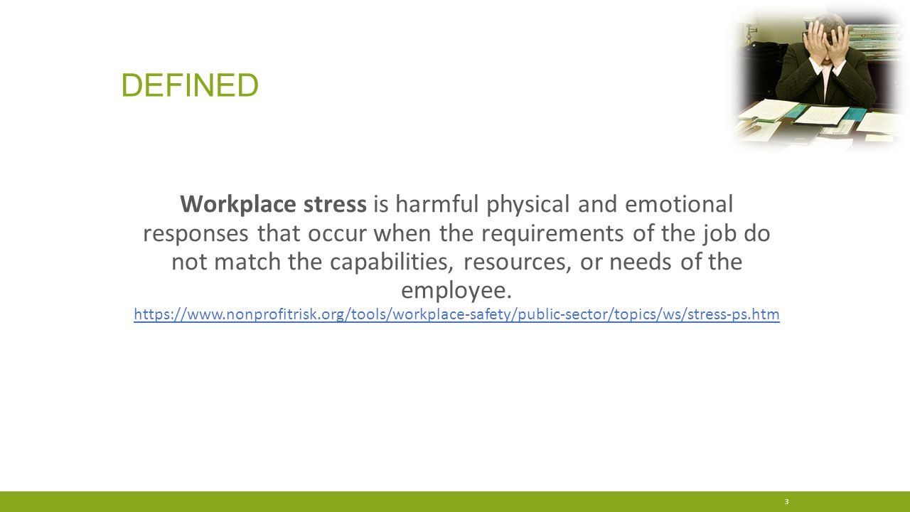 COMMON TYPES OF WORKPLACE STRESS Dr.