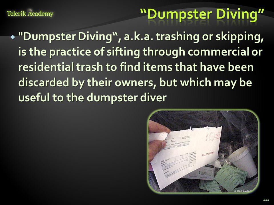  Dumpster Diving , a.k.a.