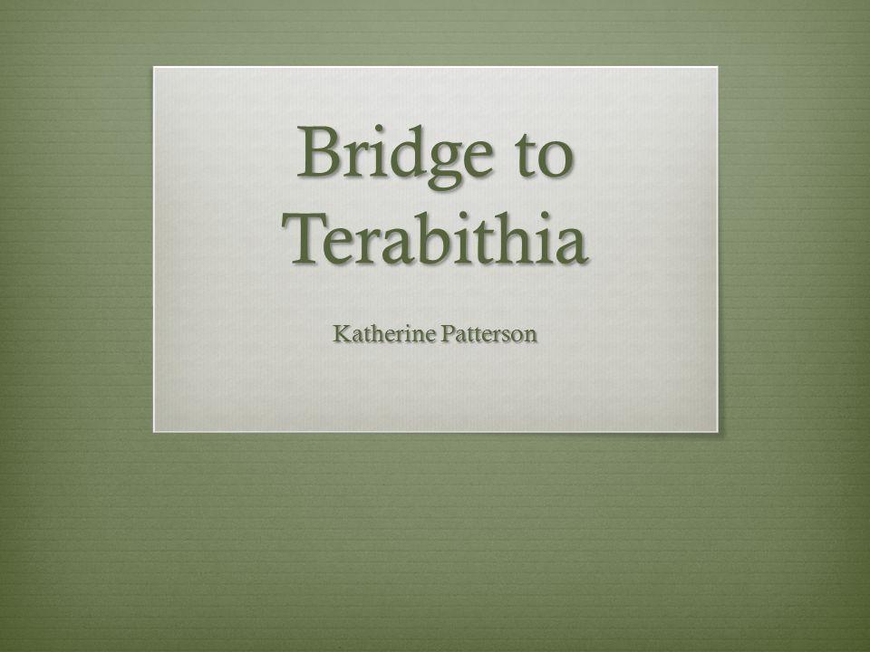 Bridge to Terabithia Katherine Patterson