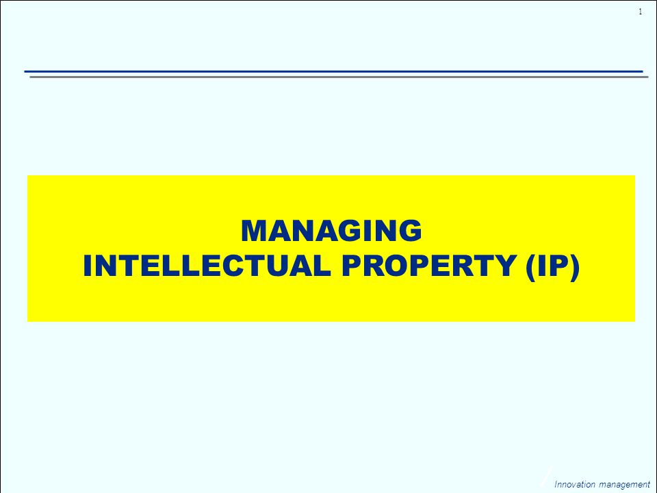 32 Innovation management MANAGING INTELLECTUAL PROPERTY Patent offices house millions of patents (e.g.
