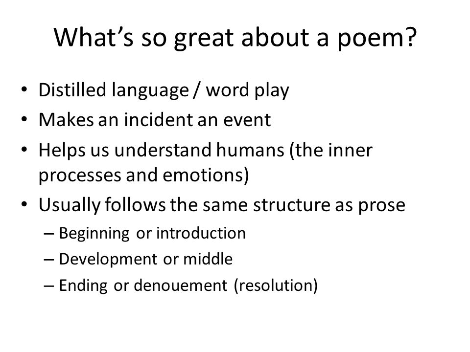 What's so great about a poem.