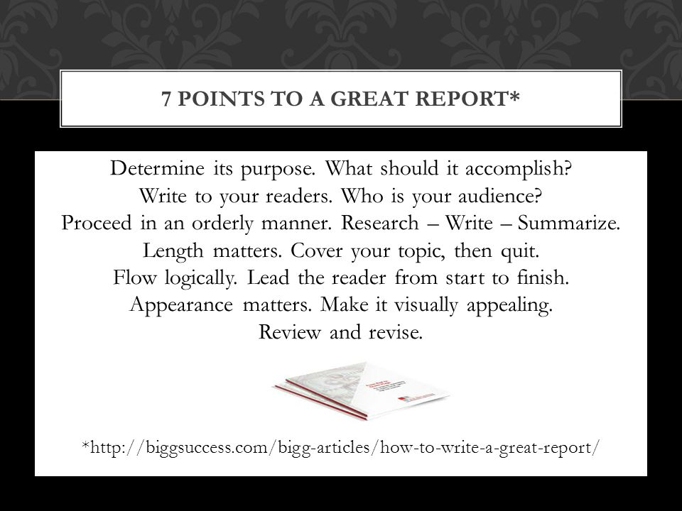 Determine its purpose. What should it accomplish.