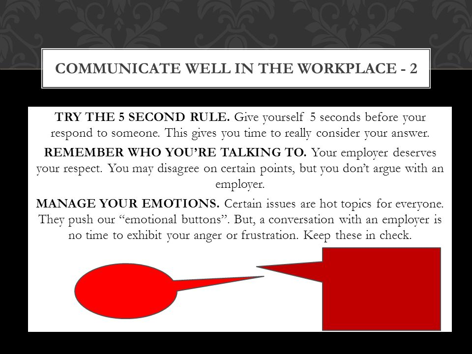 Before you speak to your boss, write down all the topics you want to discuss and what you hope to communicate.