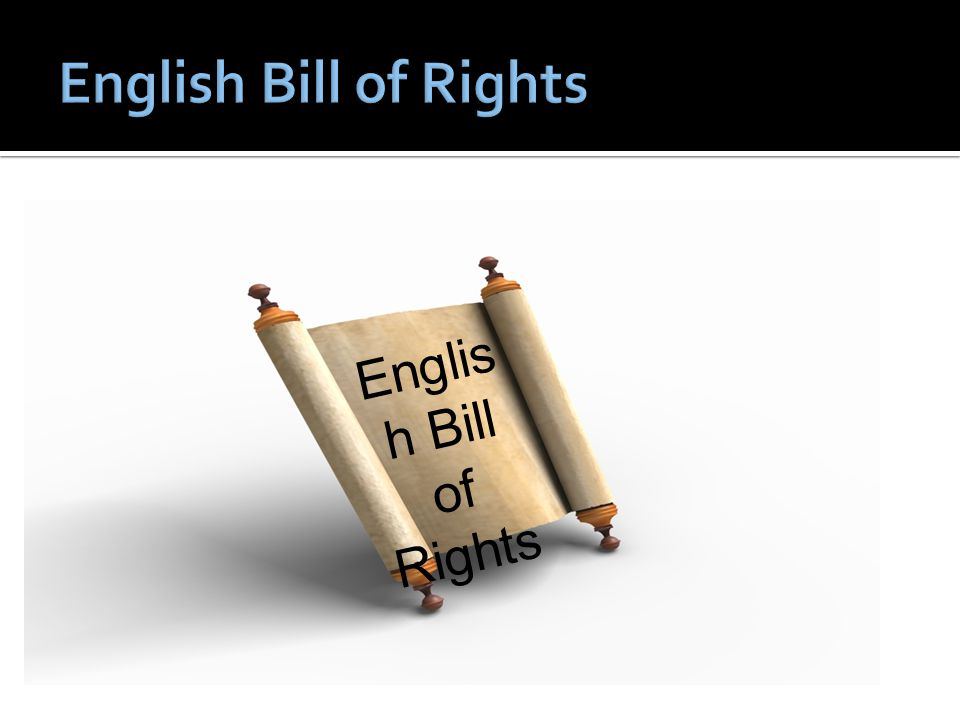 Englis h Bill of Rights