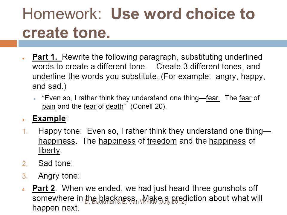 Homework: Use word choice to create tone. ● Part 1.