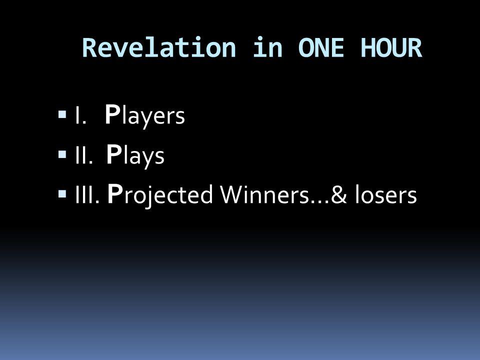 I.Players  I. A lpha /Omega, Jesus Christ  II. A ngels of God  III.