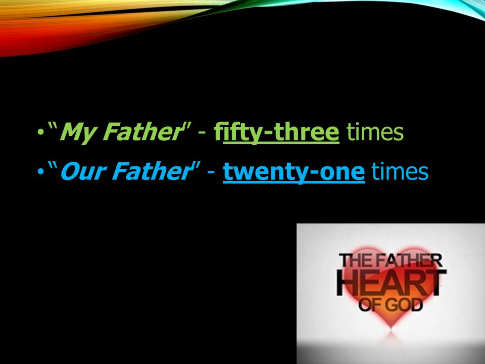 """""""Our Father"""" - twenty-one times"""