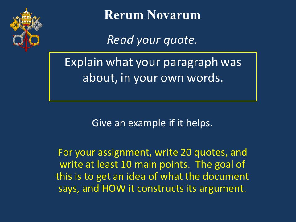 Rerum Novarum, n.(40) All men are equal and there should be no separation between rich and poor.