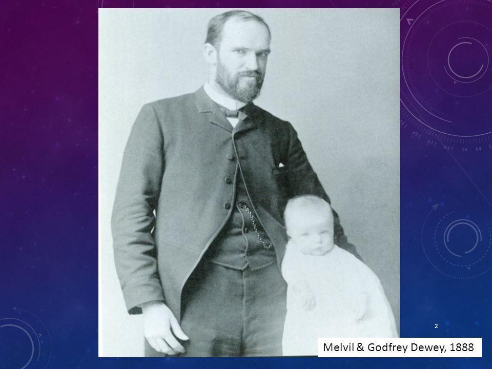 2 Melvil & Godfrey Dewey, 1888