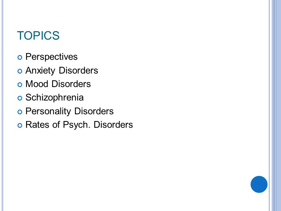 P ERCENTAGE OF A MERICANS WHO HAVE EXPERIENCED SELECTED PSYCHOLOGICAL DISORDERS IN THE PRIOR YEAR (U.S.
