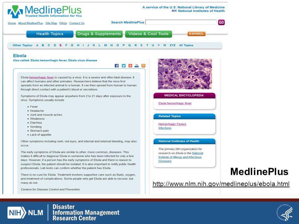 MedlinePlus http://www.nlm.nih.gov/medlineplus/ebola.html