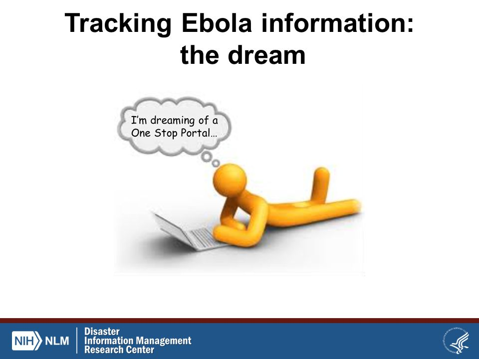 Tracking Ebola information: the dream