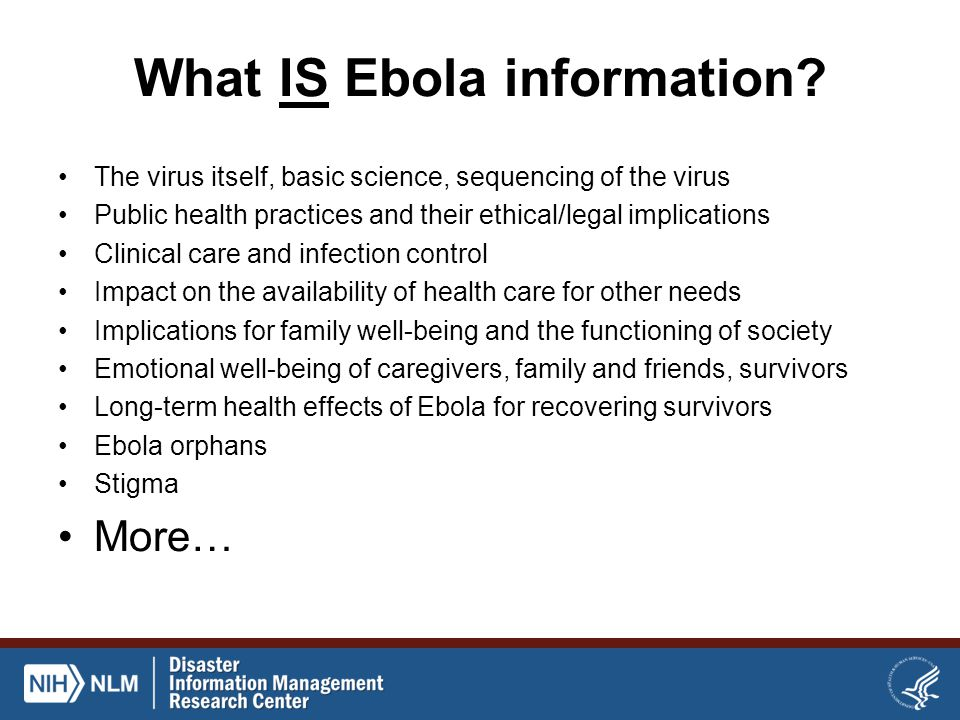 What IS Ebola information.