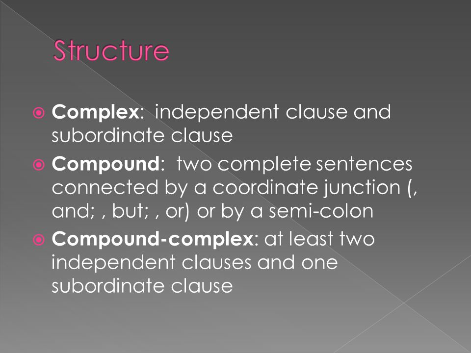  Loose/cumulative : makes complete sense if brought to a close before the actual ending; contains a number of independent clauses joined only by coordinating conjunctions such as and or but; it can usually be divided into multiple sentences.