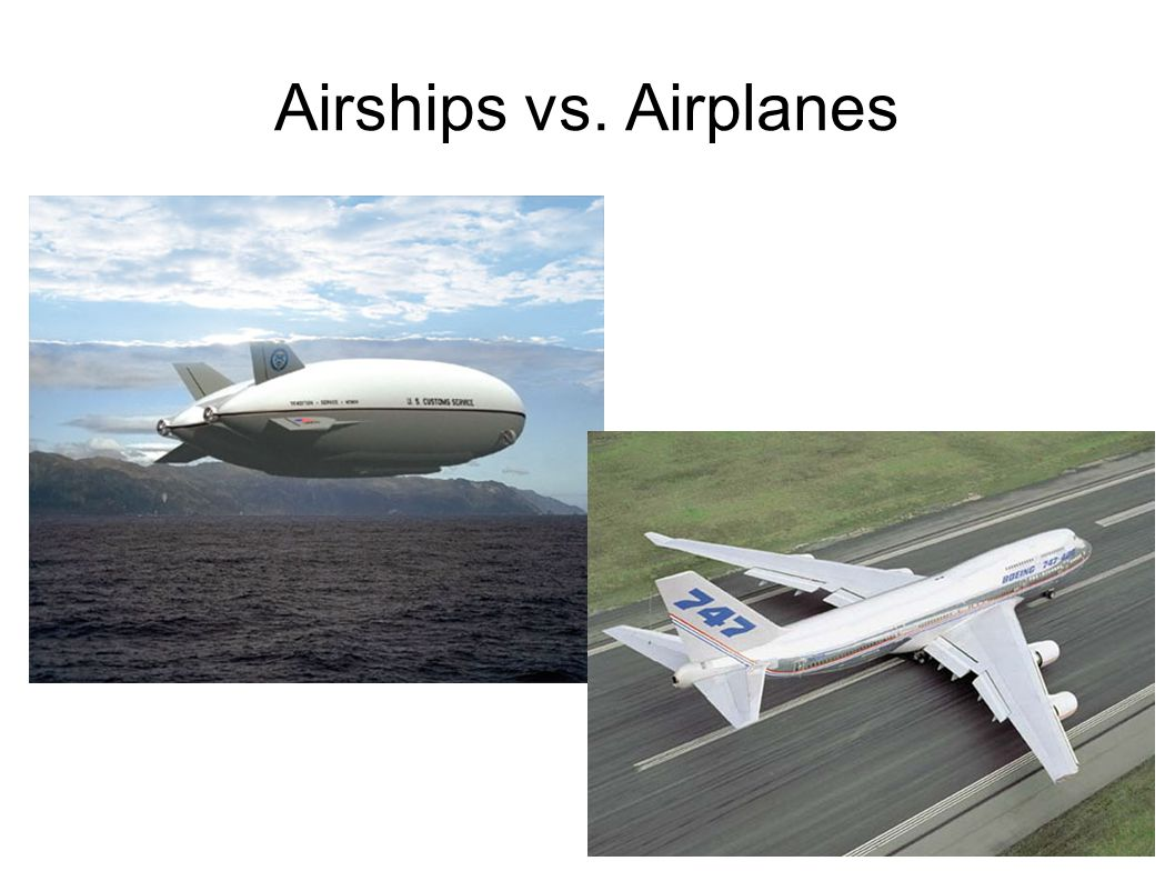 Airships vs. Airplanes