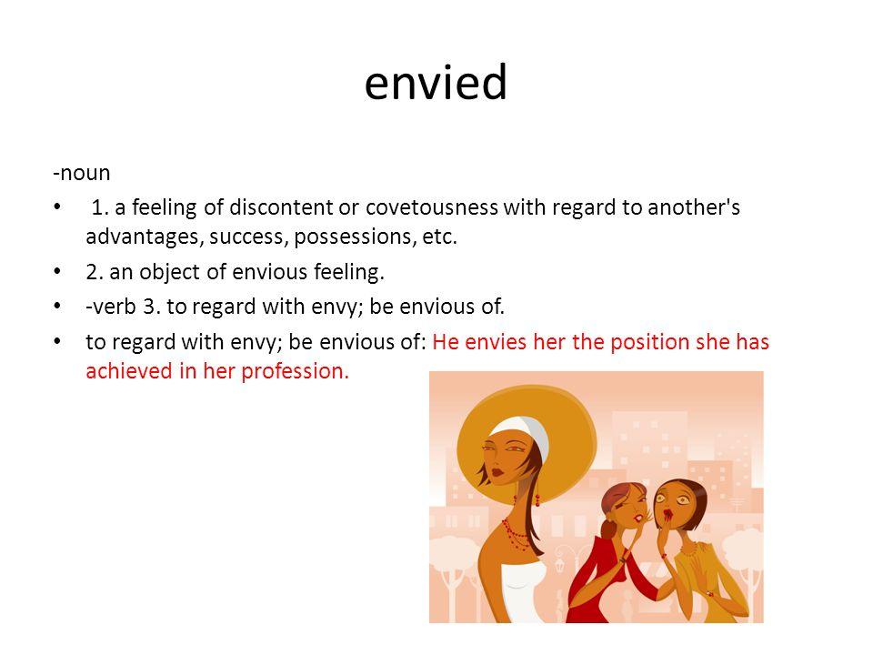 envied -noun 1.