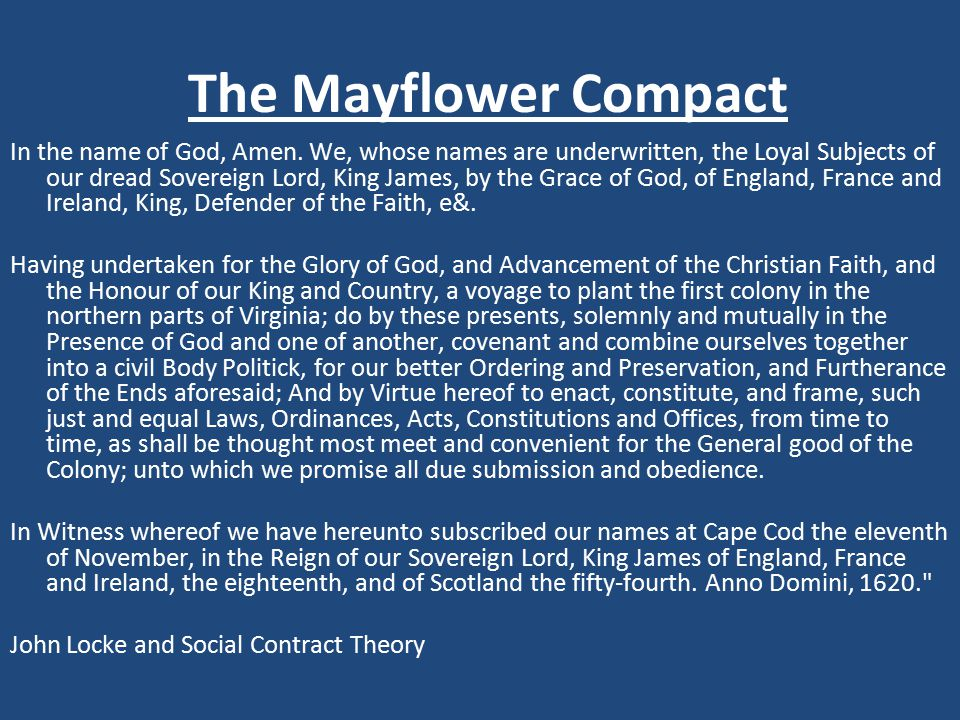 The Mayflower Compact In the name of God, Amen.