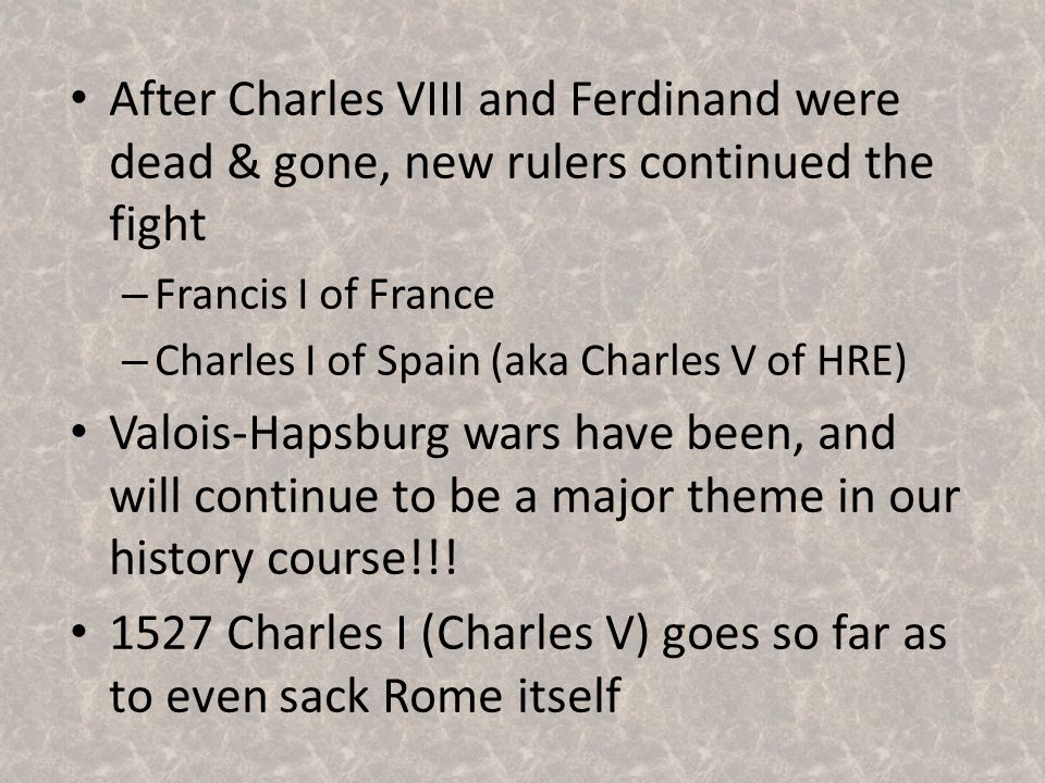 New Monarchies in Northern Europe in full swing – Will lead to outside interference in Italian affairs – Italy becomes a battle ground for French-Spanish conflict Peace in Italy ended when Ludovico Sforza (Duke of Milan) invited the French to intervene in Italian politics – King Charles III advanced through Italy with a 30,000 strong army – French occupied Naples Other Italian states turned to the Spanish for help against the French – Ferdinand of Aragon willingly helped