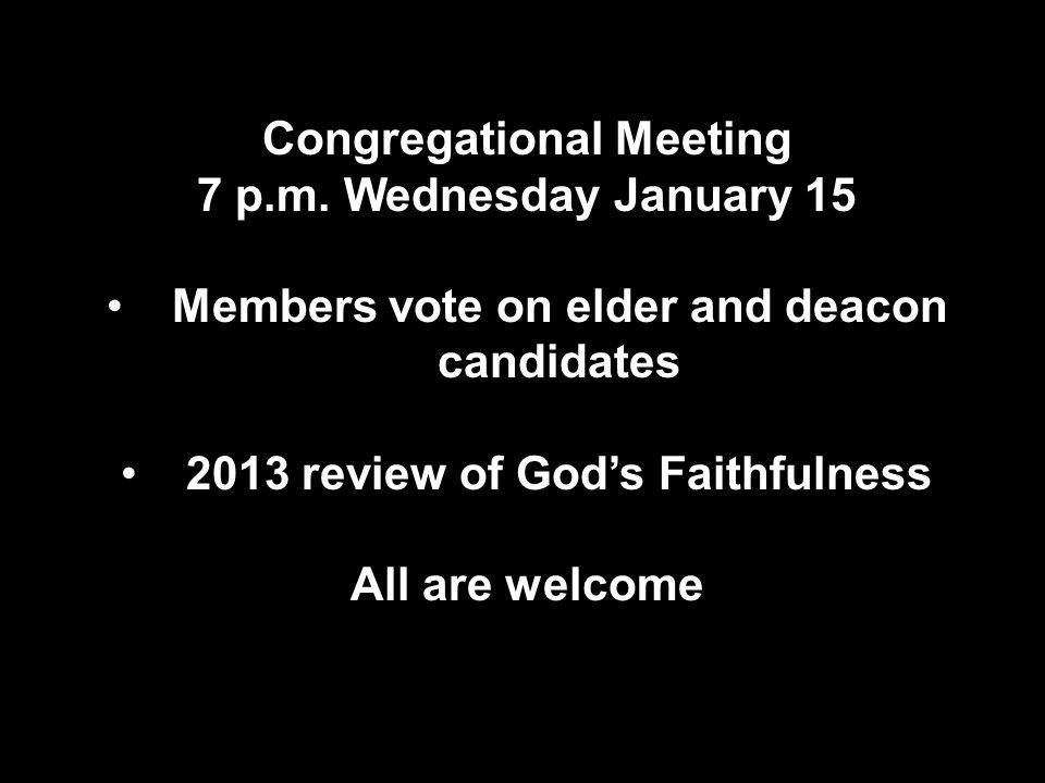 Congregational Meeting 7 p.m.