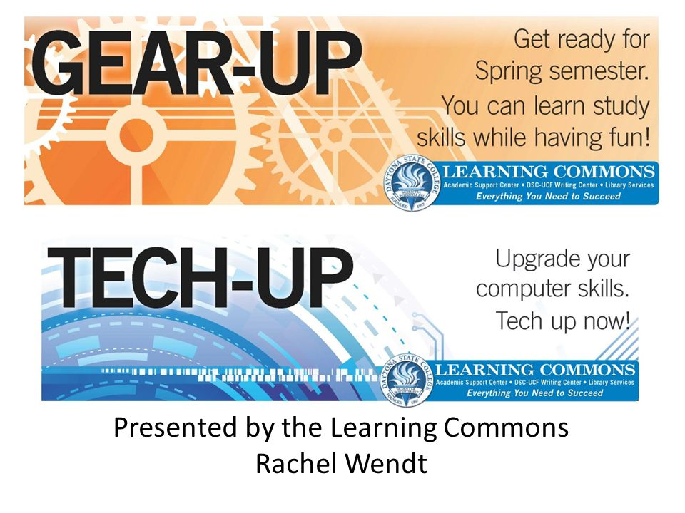 Presented by the Learning Commons Rachel Wendt