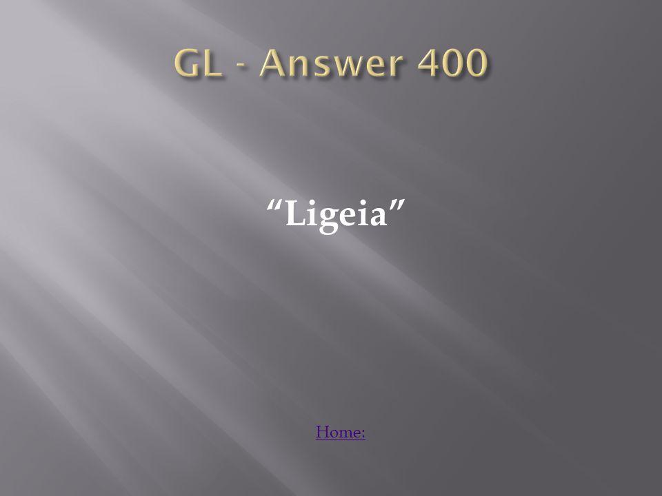 Ligeia Home: