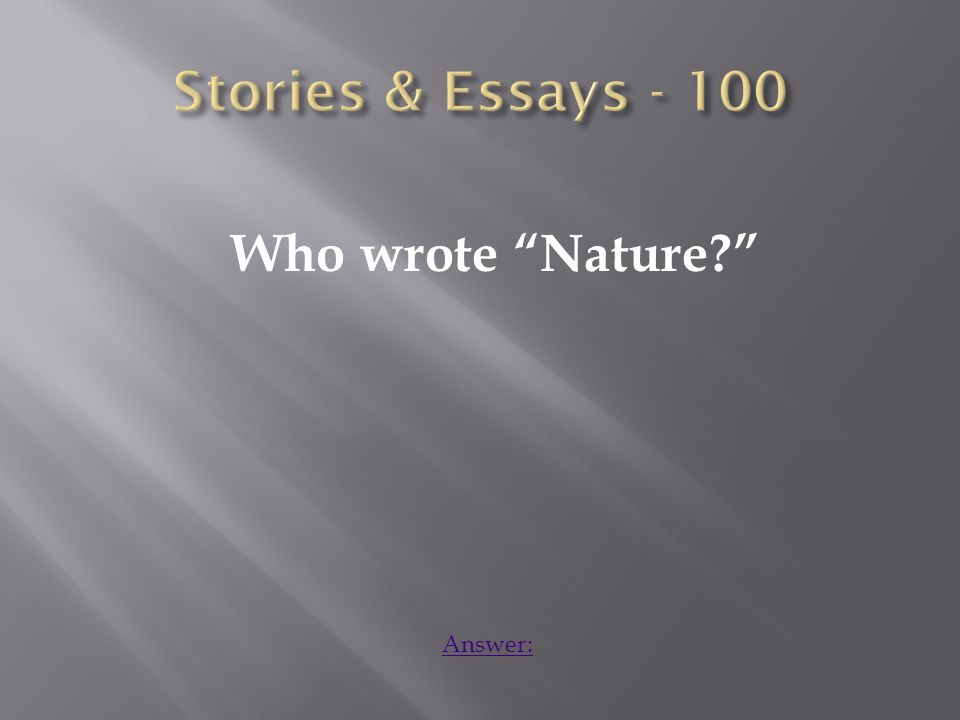 Who wrote Nature Answer:
