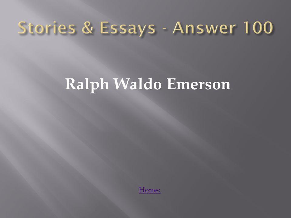 Ralph Waldo Emerson Home: