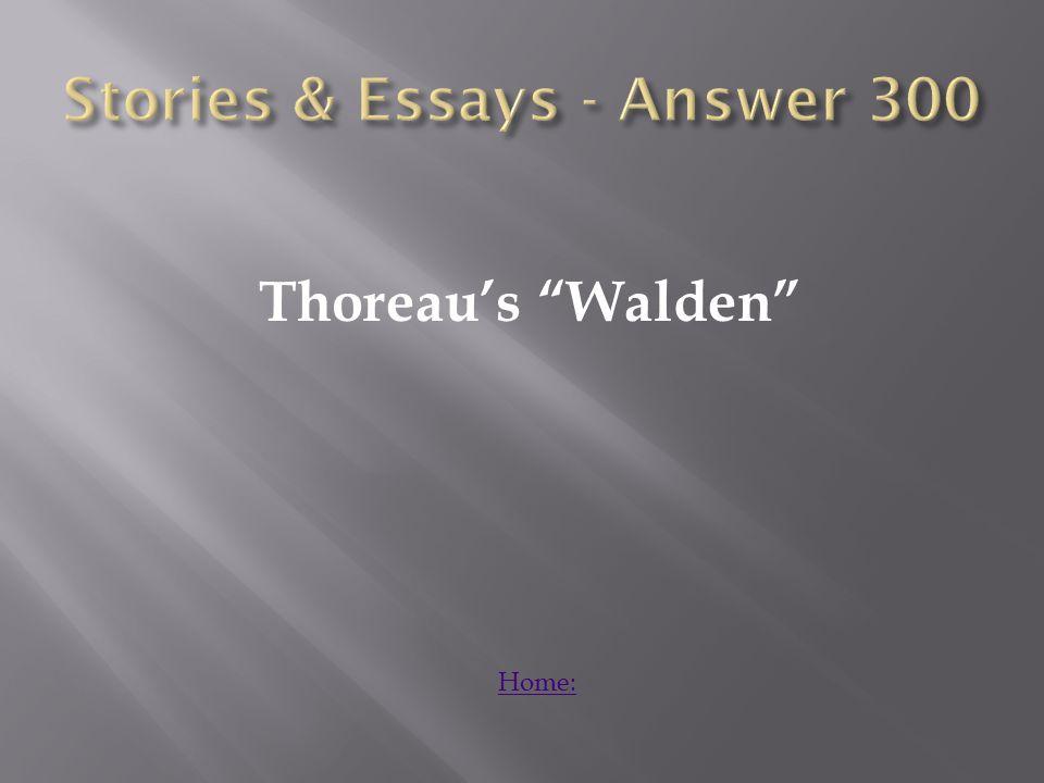 Thoreau's Walden Home: