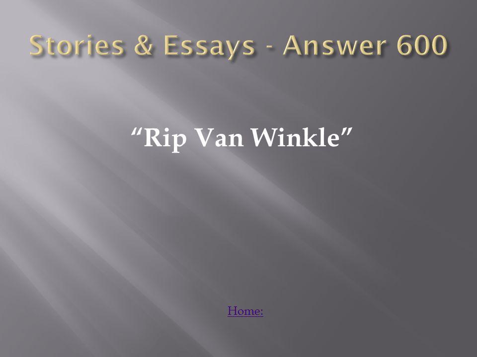 Rip Van Winkle Home: