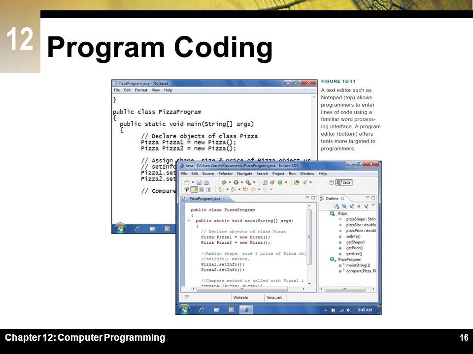 12 Program Coding Chapter 12: Computer Programming16