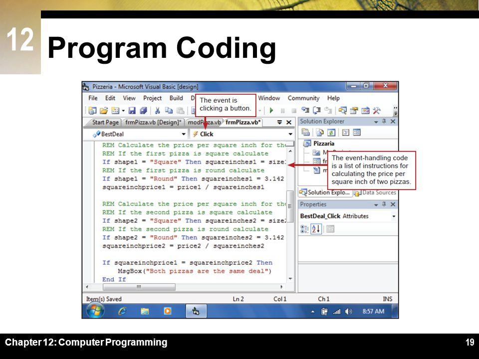 12 Program Coding Chapter 12: Computer Programming19