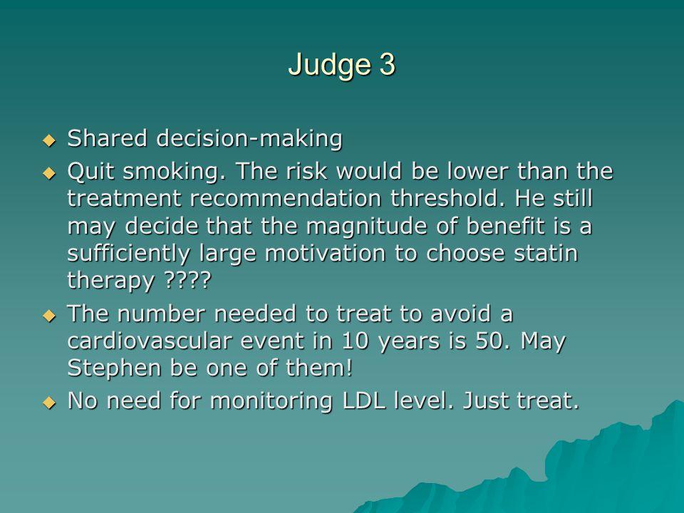 Judge 3  Shared decision-making  Quit smoking.