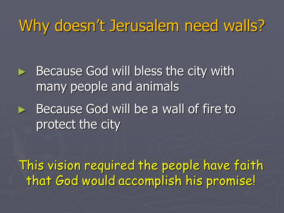 Why doesn't Jerusalem need walls.