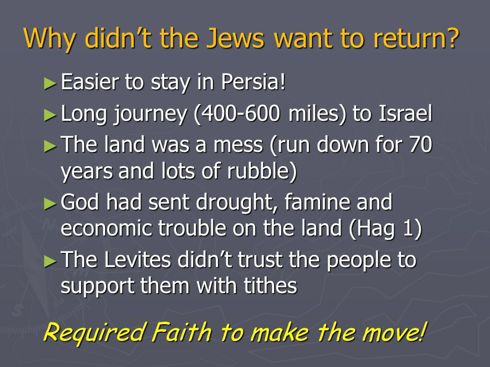 Why didn't the Jews want to return. ► Easier to stay in Persia.