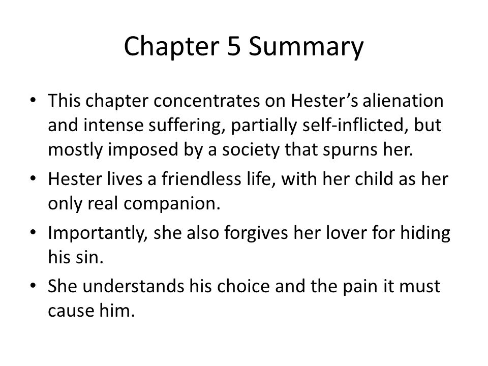 Chapter 6 Summary The main purpose of this chapter is to describe Pearl and to establish her symbolic significance.