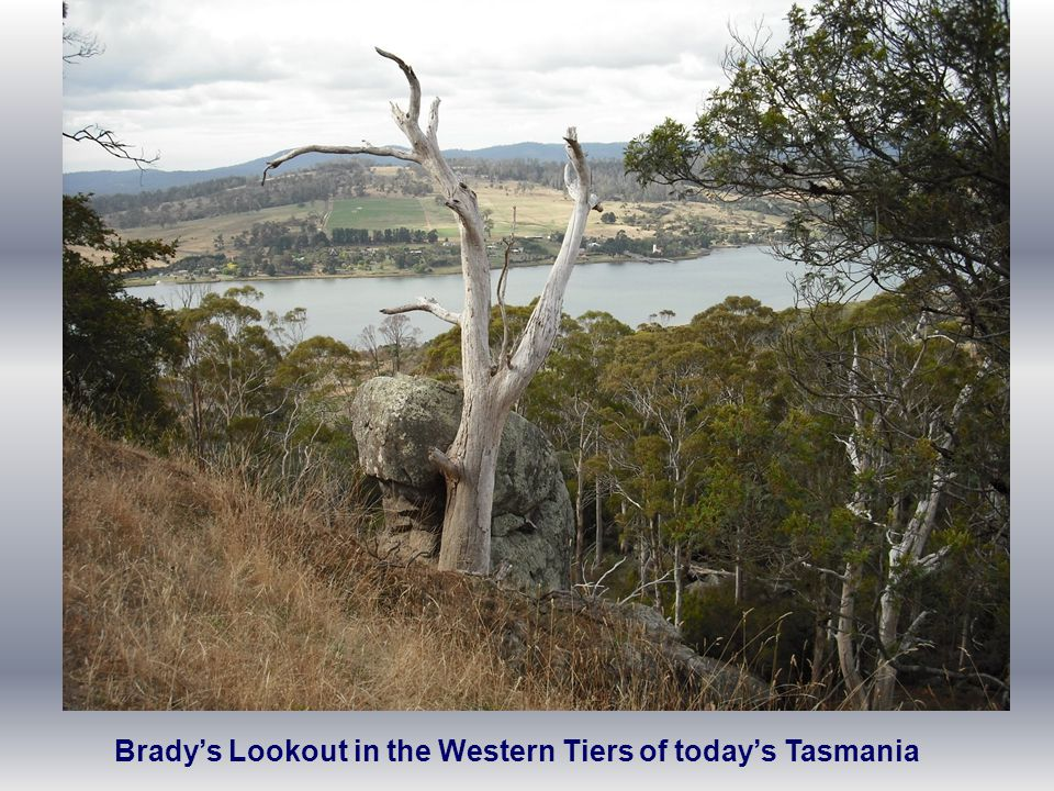 Brady's Lookout in the Western Tiers of today's Tasmania