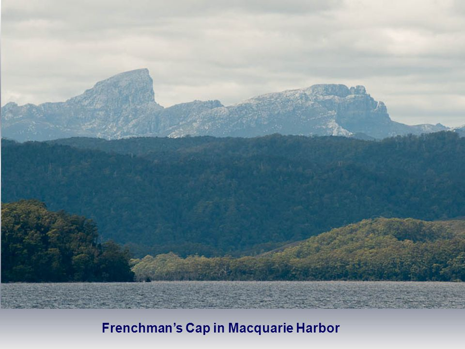 Frenchman's Cap in Macquarie Harbor