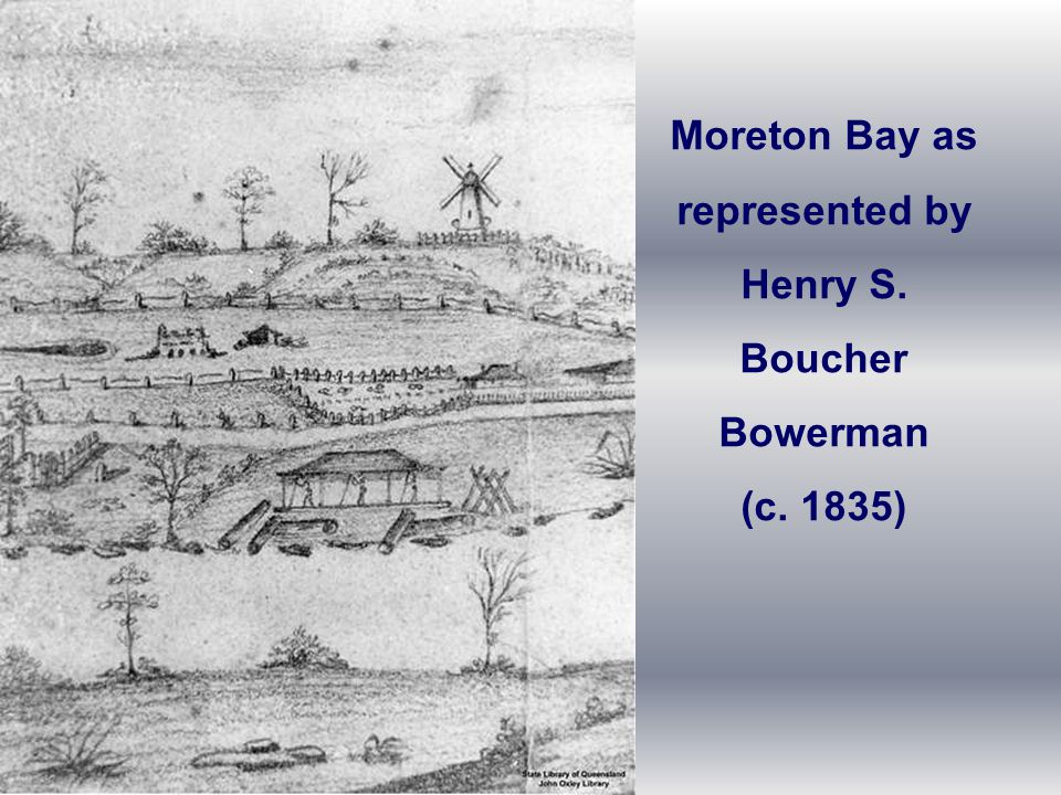 Moreton Bay as represented by Henry S. Boucher Bowerman (c. 1835)