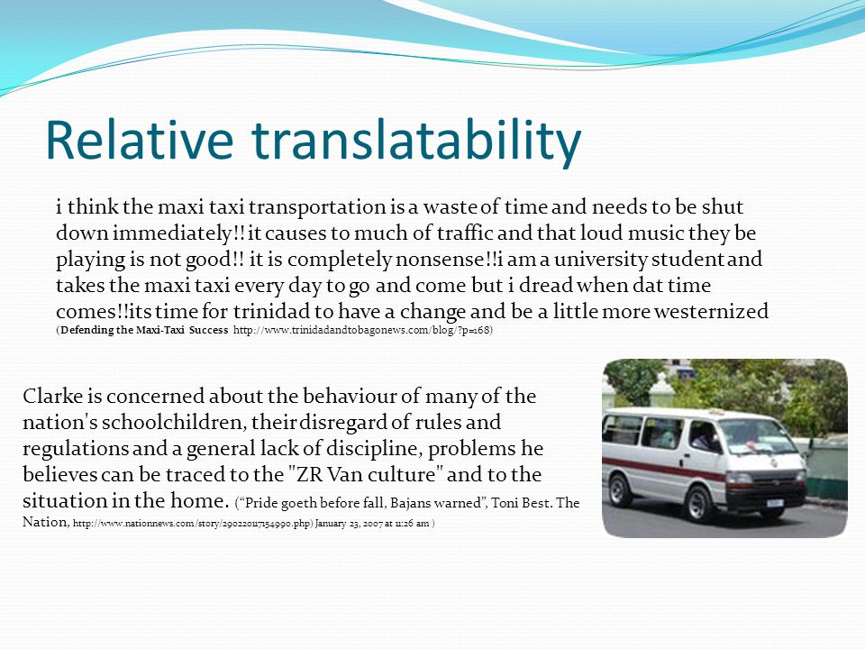 Relative translatability An American woman came to Trinidad.