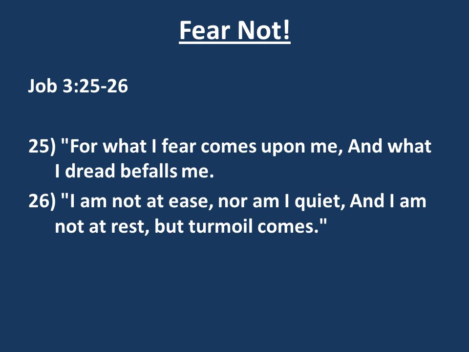 Fear Not.1. What happens when we are ruled by our fears.
