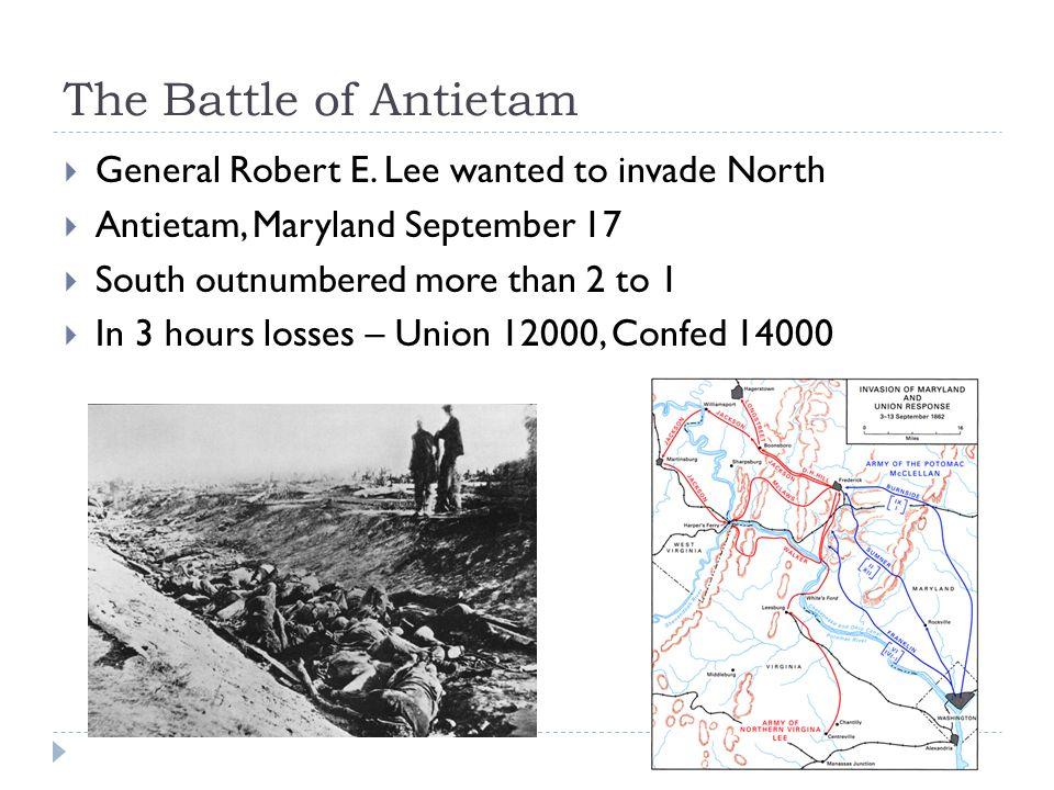 The Battle of Antietam  General Robert E.